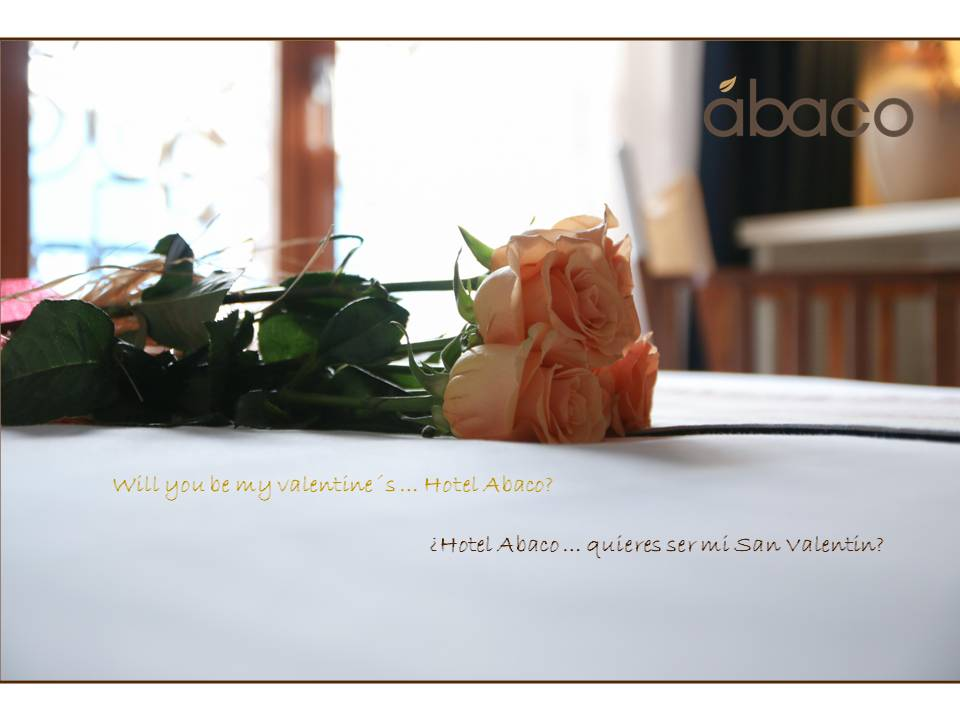 ¿Hotel Abaco … quieres ser mi San Valentin, 2016? / Will you be my valentine´s 2016 … Hotel Abaco!